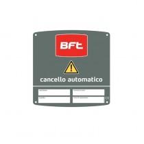 CARTELLO CANCELLO AUTOMATICO BFT