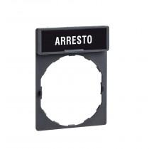 Porta etichetta 30X40 mm con Etichetta ARRESTO per unità con foro Ø22  ZBY2604